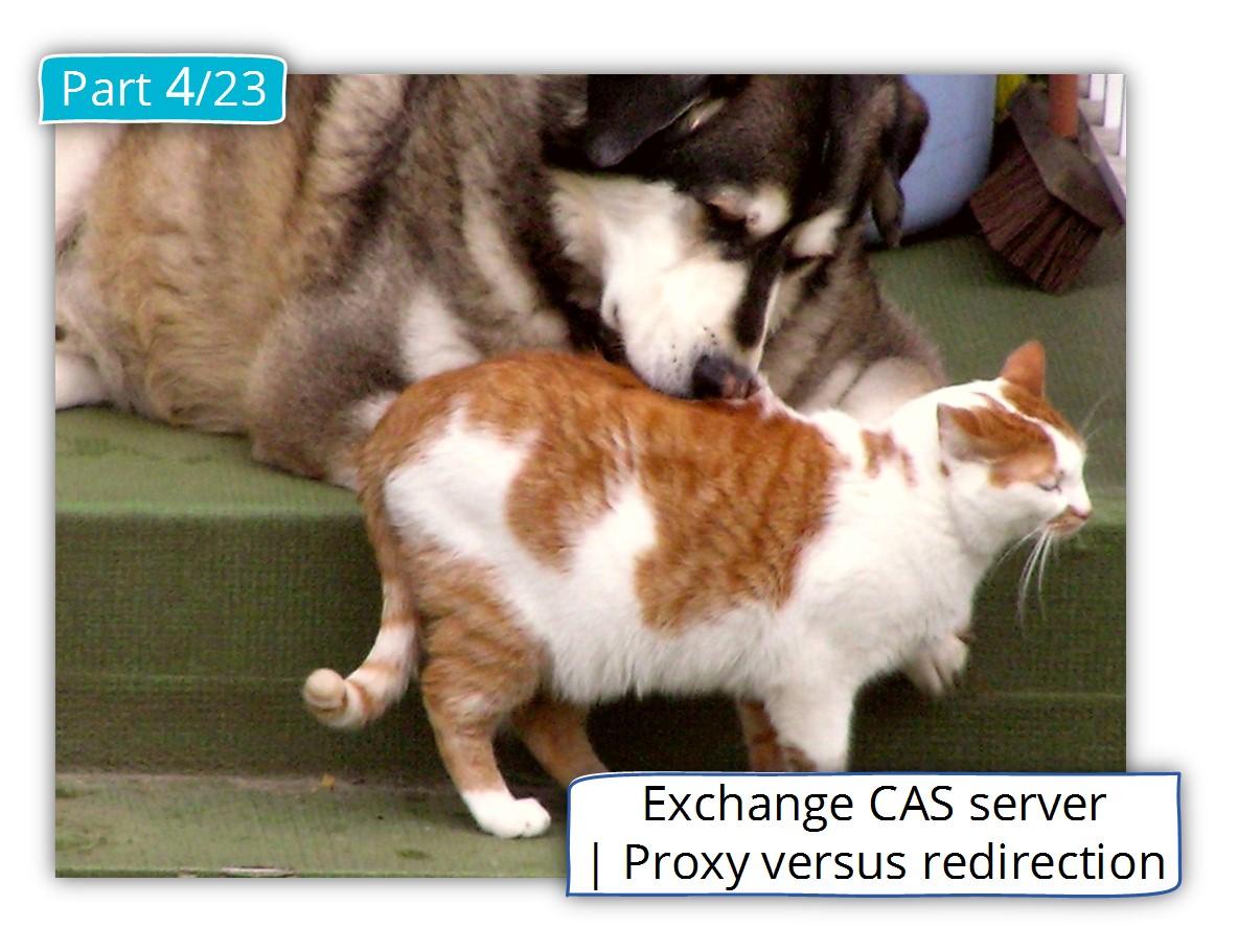 Exchange CAS server | Proxy versus redirection
