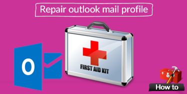 Repair Outlook mail profile