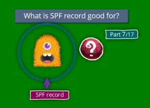 What is SPF record good for? | Part 7#17