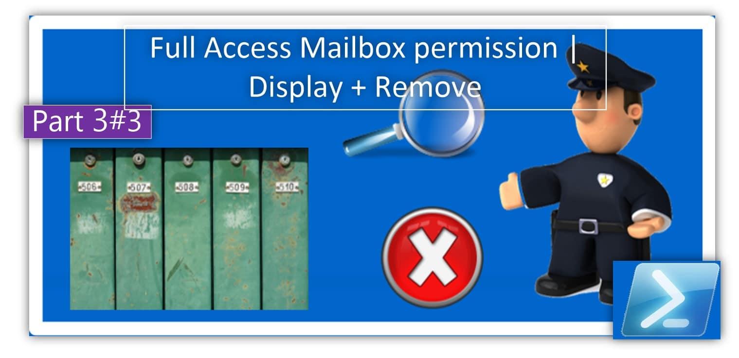Full Access permission | Full Access Mailbox permission